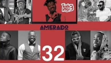 Amerado - Yeete Nsem (Episode 32)