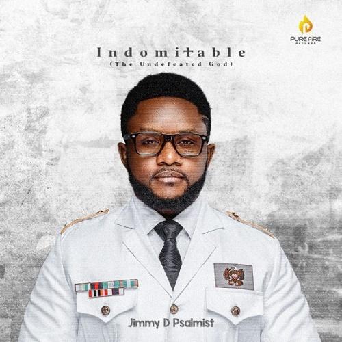 Jimmy D Psalmist Indomitable Album