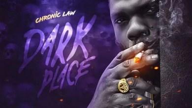 Chronic Law Dark Place