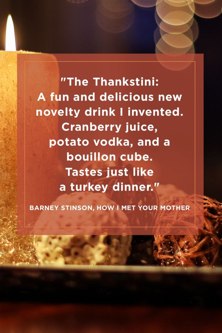 Funny Thanksgiving Quotes How I Met Your Mother