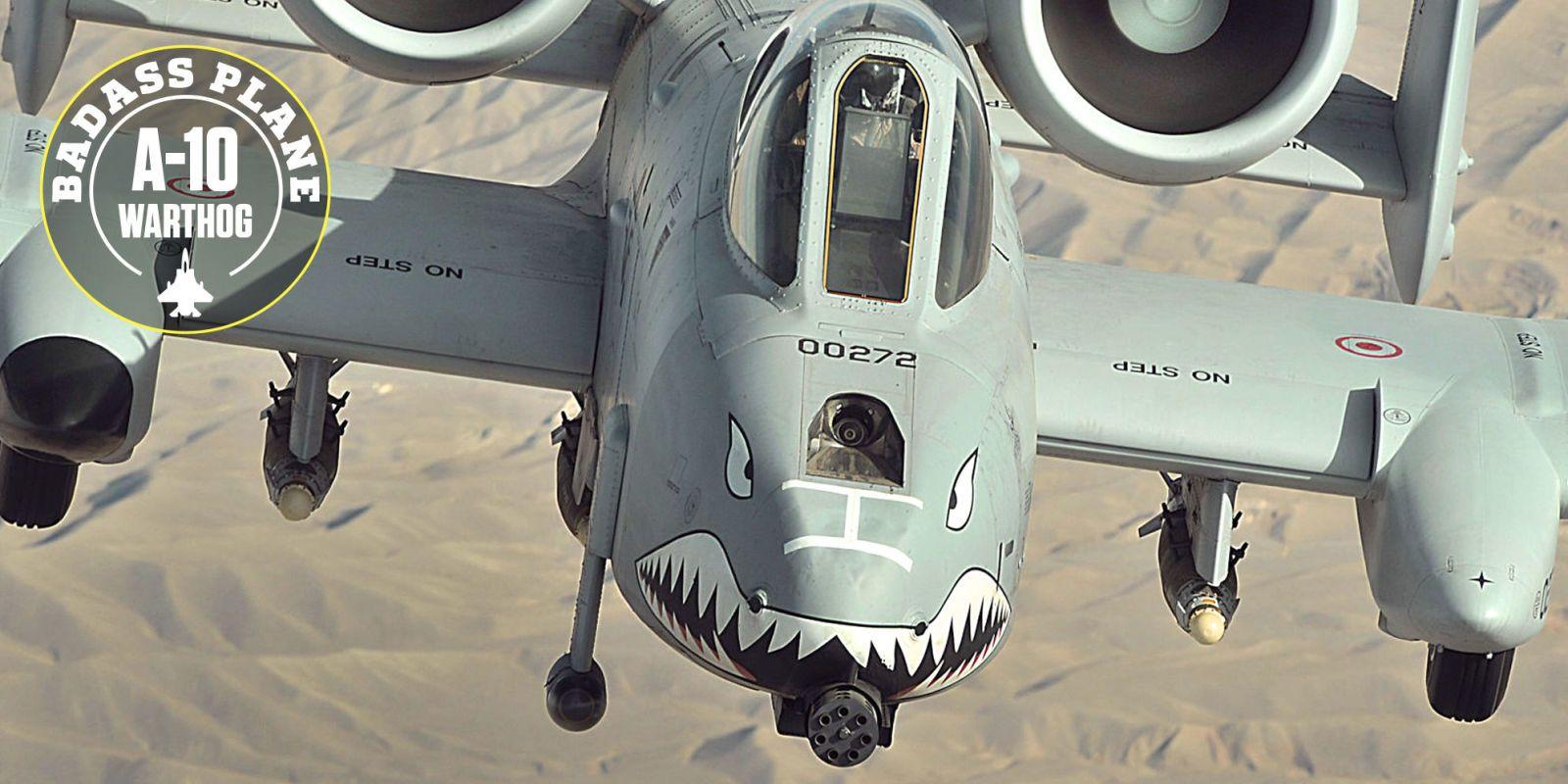 Why The A 10 Warthog Is Such A Badass Plane