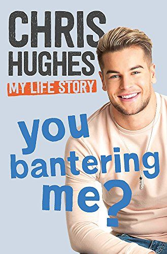 Are you kidding me ?: The story of my life by Chris Hughes