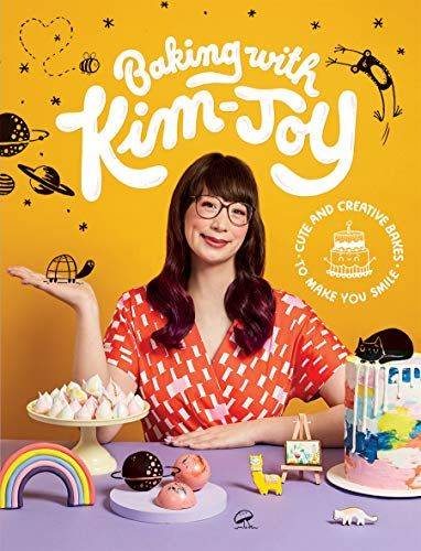 Bake with Kim-Joy: cute and creative pastries to make you smile by Kim-Joy