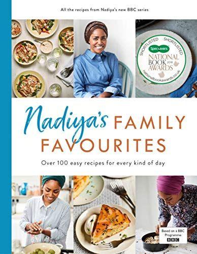 Nadija's family favorites - Nadiya Hussain