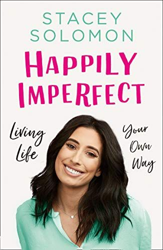 Happily Flawed: Living Life His Way by Stacey Solomon