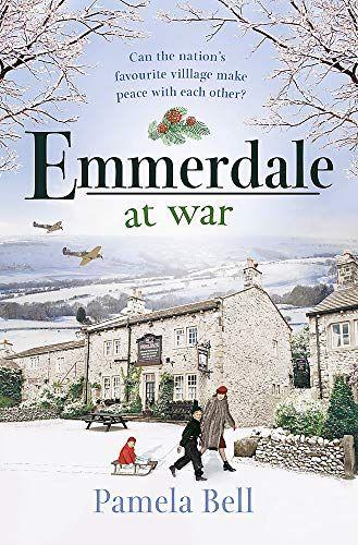 Emmerdale at War par Pamela Bell
