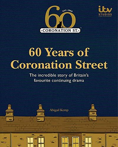 60 years of Coronation Street by Abigail Kemp