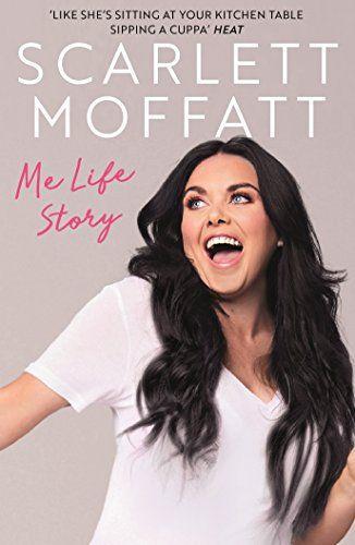 Me Life Story par Scarlett Moffatt