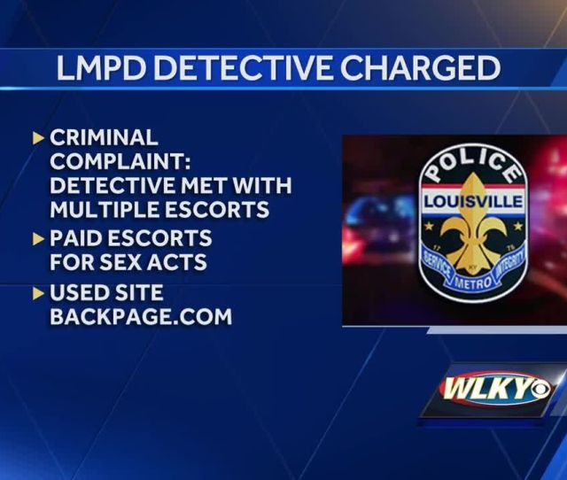 Louisville Detective Charged With Soliciting Prostitution Official Misconduct