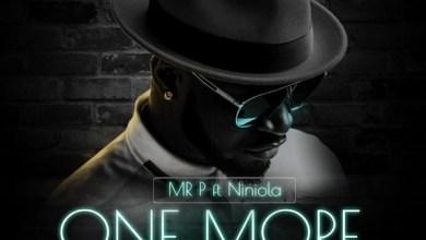 Photo of Mr P ft. Niniola – One More Night
