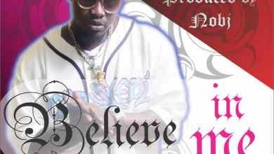 Photo of [AUDIO] Solomon Carter – Believe In Me Mp3 Prod.By Nobi