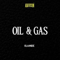 "Olamide – ""Oil & Gas"" (Prod. By Pheelz)"