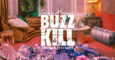 Tatiana Manaois – Buzz Kill