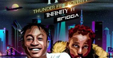 Infinity x Erigga – Thunder Fire Poverty (TFP)
