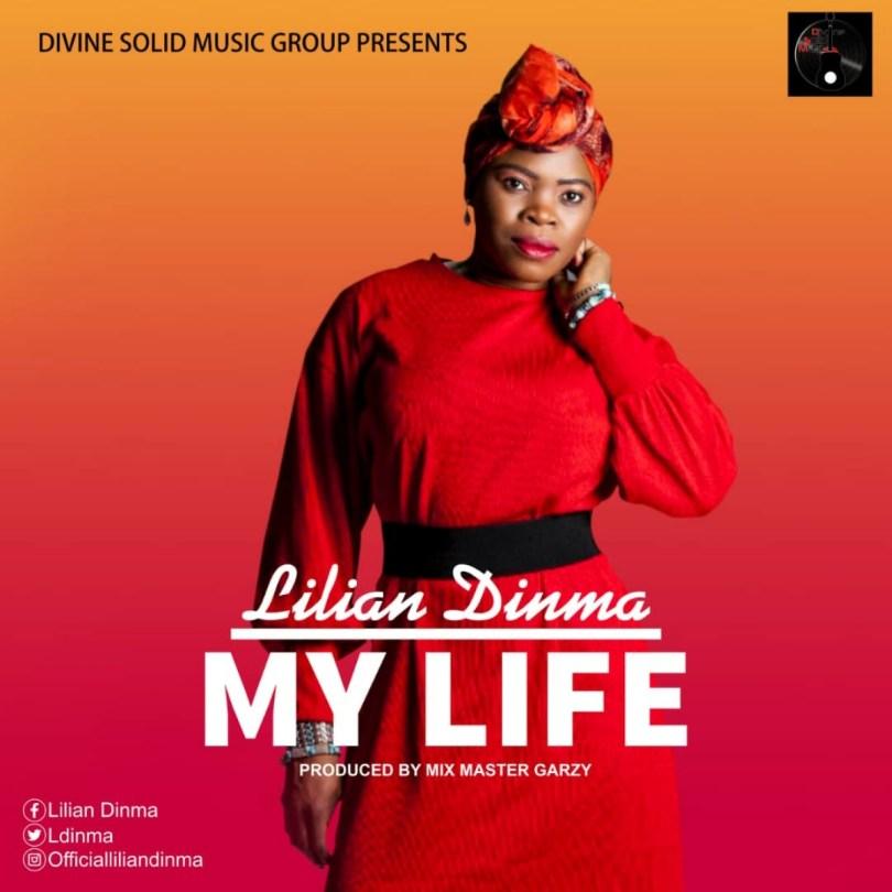 Lilian Dinma – My Life