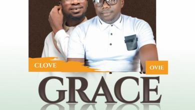 Photo of Download Ovie Aghofure ft C Love – Grace Mp3