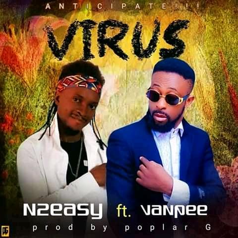 Download N2easy ft. Vanpee Virus
