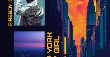 Download Fireboy DML – New York City Girl