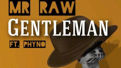 Photo of Mr Raw ft Phyno – Gentleman