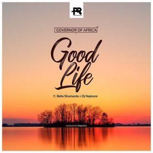 Download Governor Of Africa ft. Bella Shmurda, DJ Neptune – Good Life