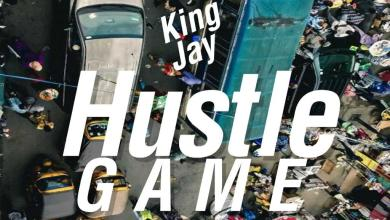 Photo of King Jay – Hustle Game
