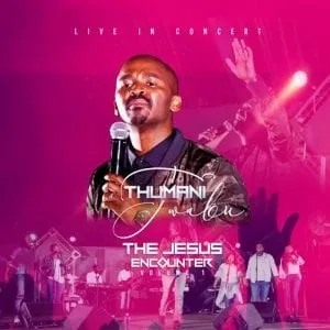 Album: Thumani Twabu – The Jesus Encounter (vol 1)