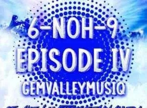 Photo of ALBUM: Gem Valley MusiQ – 6_NoH_9 Episode IV