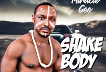 Photo of Miracle Gee – Shake Body