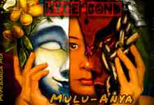 Photo of Hyce Bond – Mulu Anya