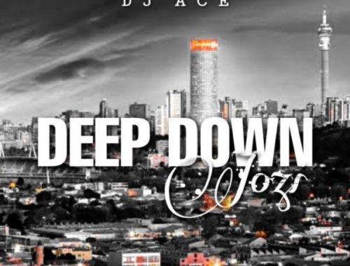 DJ Ace – Deep Down Jozi