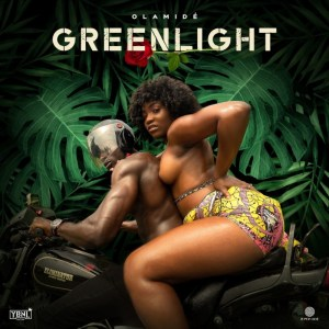 Download Olamide – Greenlight