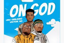 Photo of Umu Obiligbo Ft. Victor AD – On God