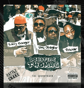 Larry Gaaga ft. Davido, Umu Obiligbo – Doubting Thomas