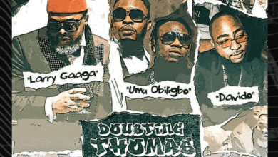Photo of Larry Gaaga ft. Davido, Umu Obiligbo – Doubting Thomas