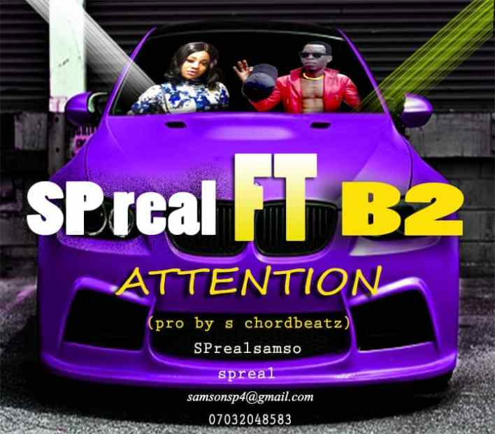 SP Real ft. B2 – Attention