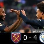 West Ham vs Manchester City 0-3 All Goals & Highlights HD