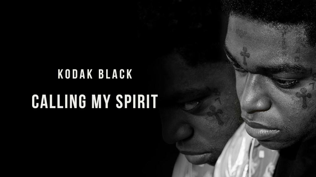 "Kodak Black – ""Calling My Spirit"" (Official Music)"