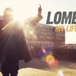 "Lomel – ""My Life Story"""