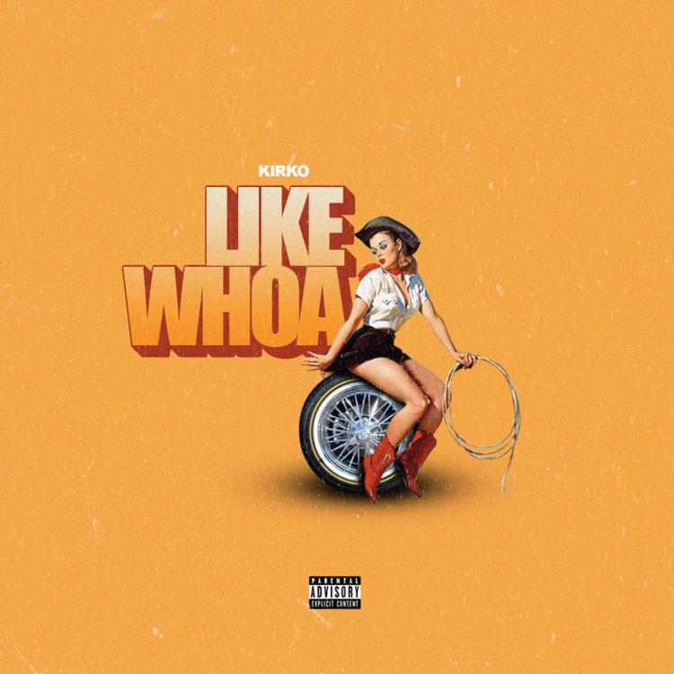 "Kirko – ""Like Whoa"" Mp3 Download"