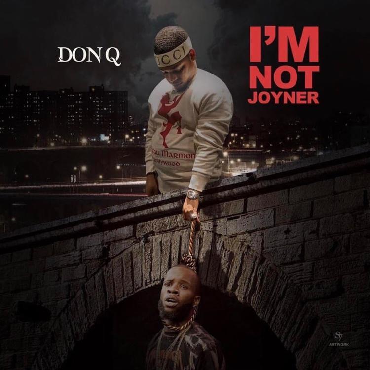 Don Q – I'm Not Joyner