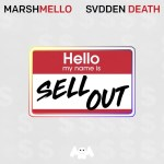Marshmellow x Sudden Death – Sell Out