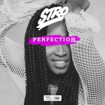 """STRO – """"Perfection"""" Song"""