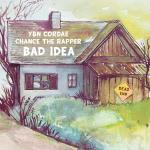 YBN Cordae Bad Idea Mp3 Download