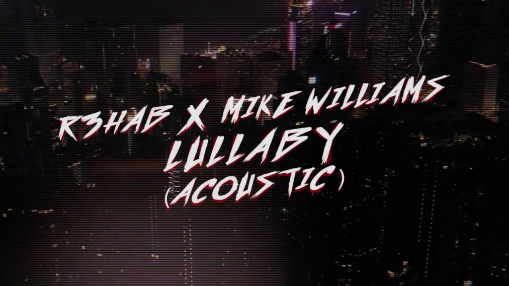 R3HAB Lullaby Lyric Video