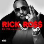 Rick Ross BIG TYME Mp3