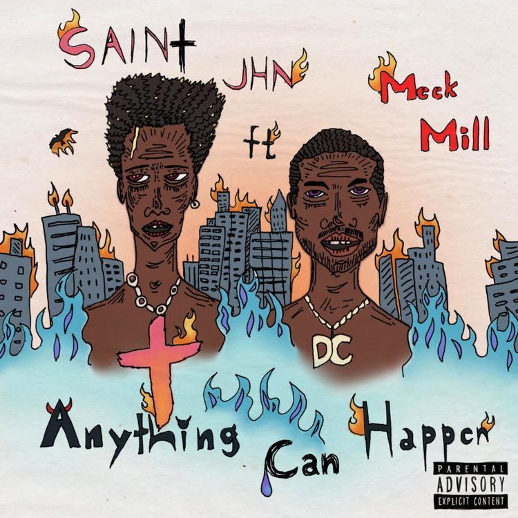 "SAINt JHN – ""Anything Can Happen"" ft. Meek Mill (Audio)"