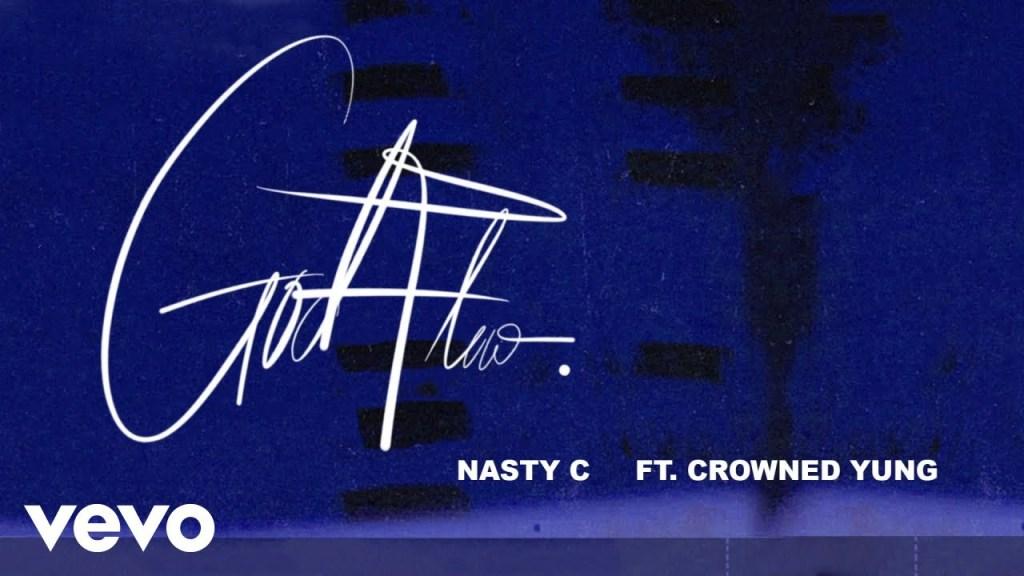 Nasty C – God Flow ft. CrownedYung (Audio)