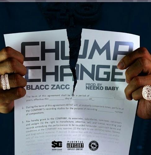 Blacc Zacc – Chump Change (Audio)