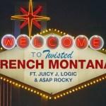 French Montana – Twisted ft. Juicy J, Logic, ASAP Rocky (Audio)