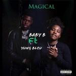 Baby B – Magical Ft Yung Bleu (Audio)
